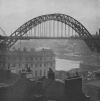 THE UNLOVELY BUT FASCINATING NEW BRIDGE ACROSS THE TYNE AT NEWCASTLE