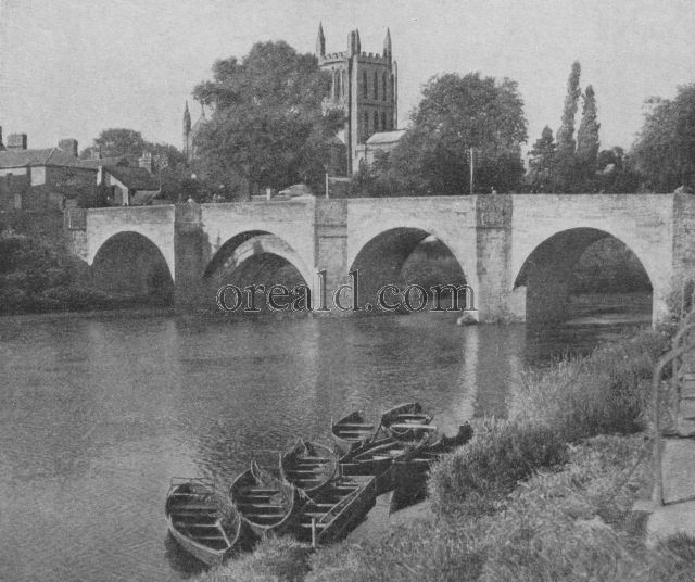 THE WYE BRIDGE OF HEREFORD AND THE OLD CATHEDRAL